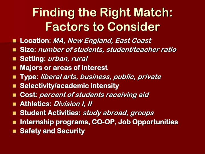 Finding the Right Match: Factors to Consider
