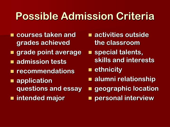 Possible Admission Criteria