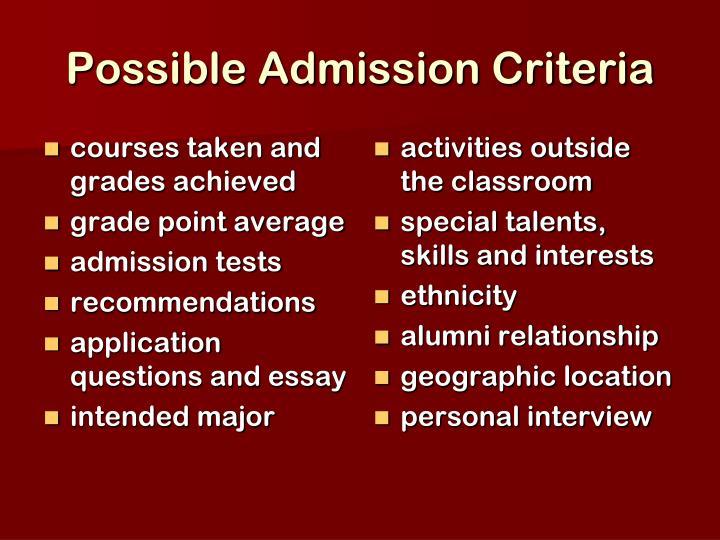 Possible Admission Criteria