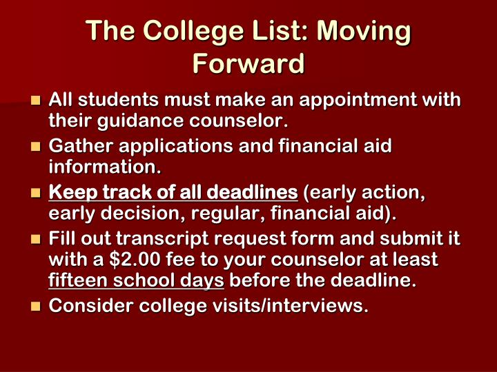 The College List: Moving Forward