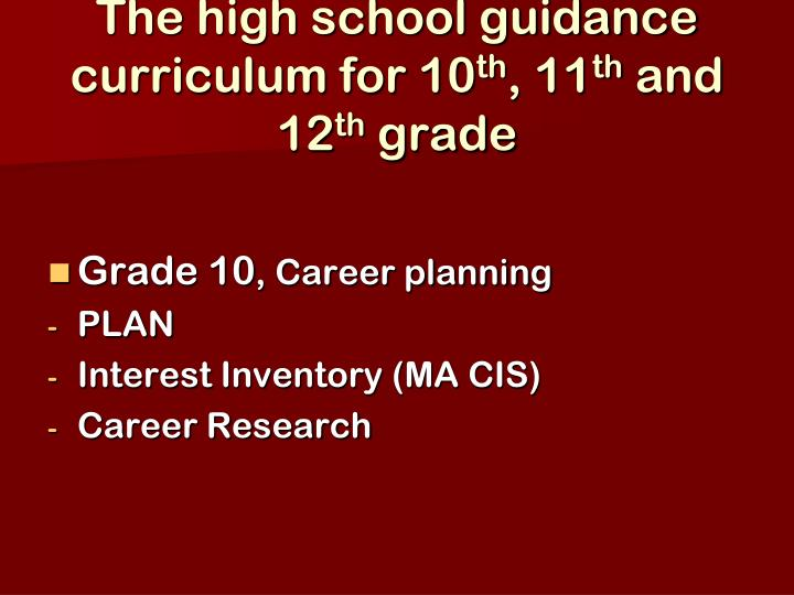 The high school guidance curriculum for 10