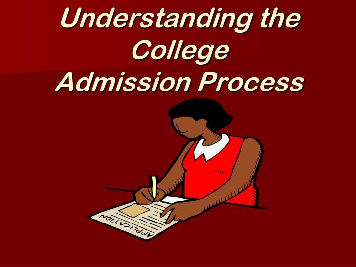 Understanding the College