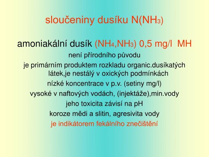 sloučeniny dusíku N(NH