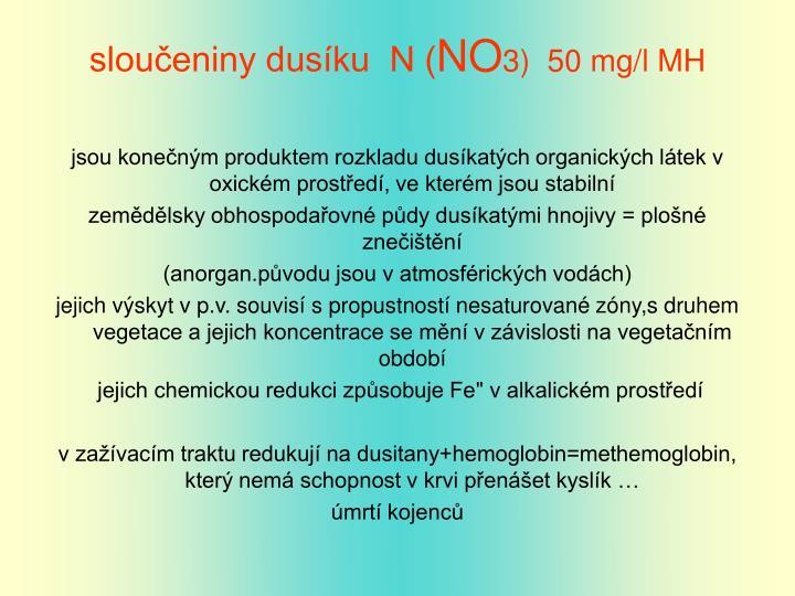 sloučeniny dusíku  N (