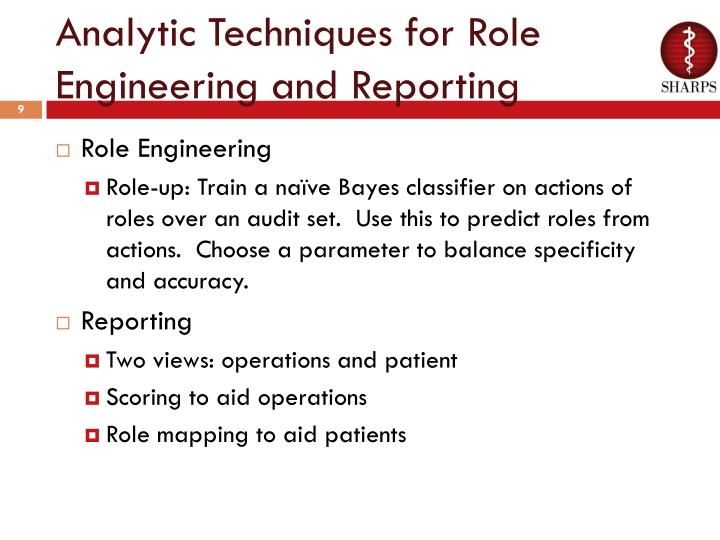 Analytic Techniques for Role Engineering and Reporting