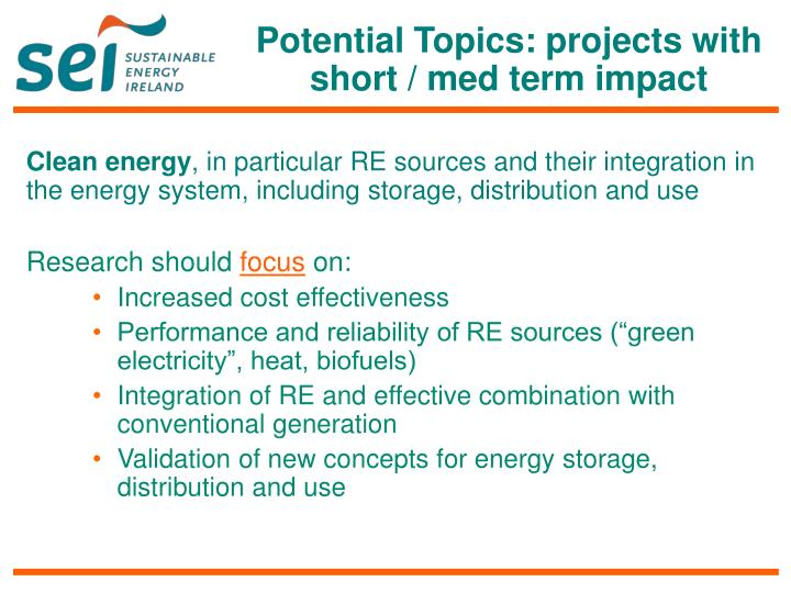 Potential Topics: projects with short / med term impact