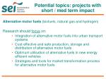 potential topics projects with short med term impact2