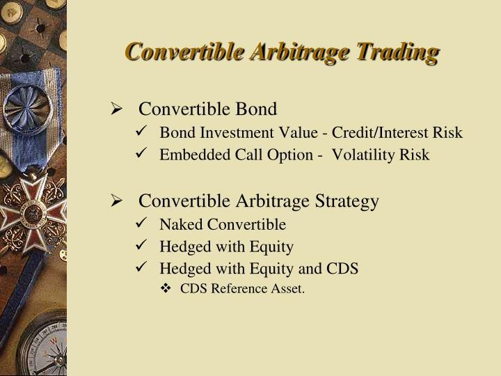 Convertible Arbitrage Trading