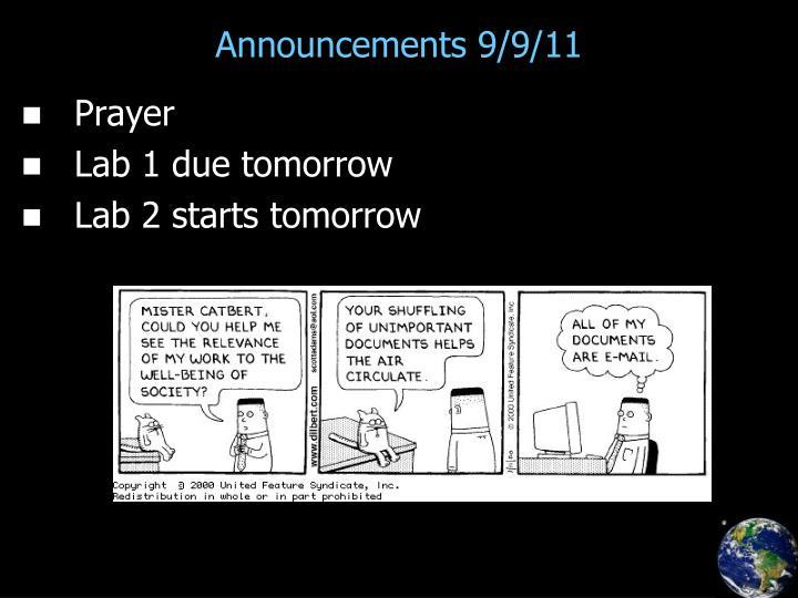 Announcements 9/9/11