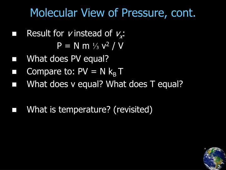 Molecular View of Pressure, cont.