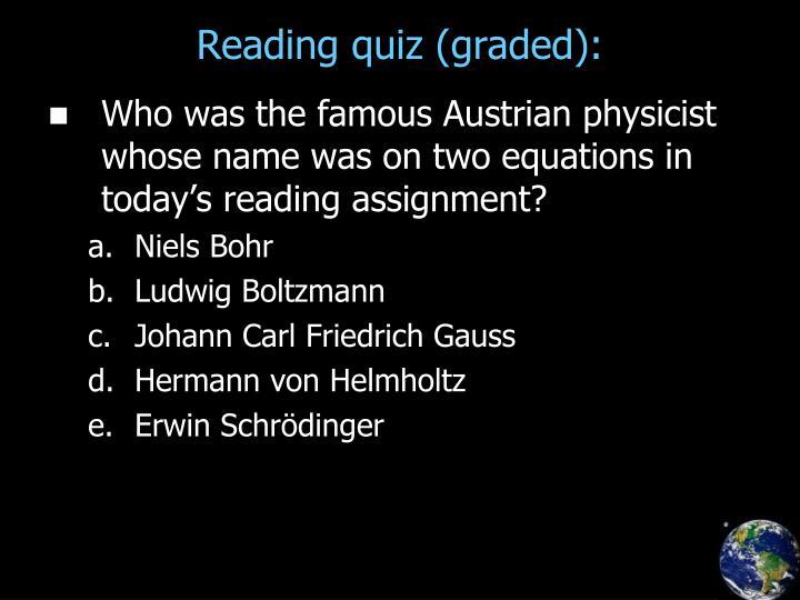 Reading quiz (graded):