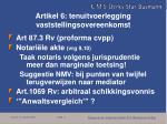 artikel 6 tenuitvoerlegging vaststellingsovereenkomst