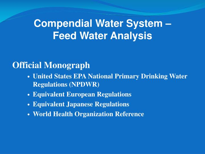 Compendial water system feed water analysis