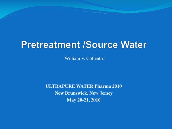 Pretreatment source water