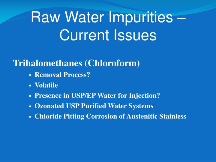 Raw Water Impurities – Current Issues