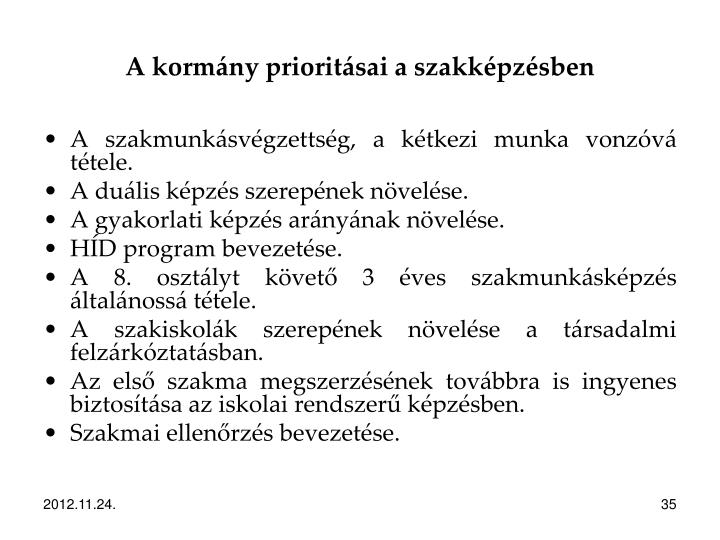 A kormány prioritásai a szakképzésben