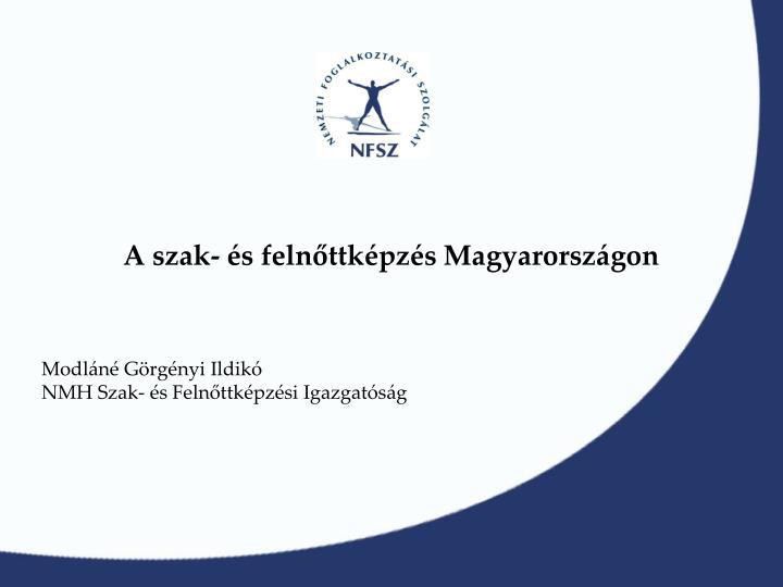 A szak- és felnőttképzés Magyarországon