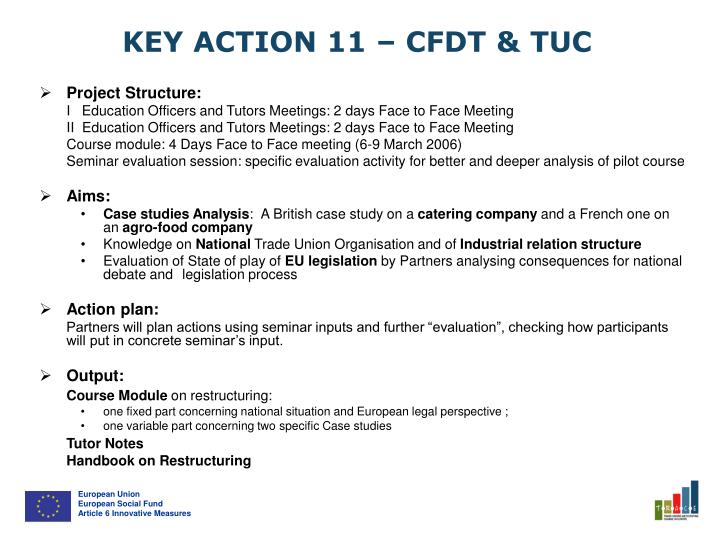 KEY ACTION 11 – CFDT & TUC