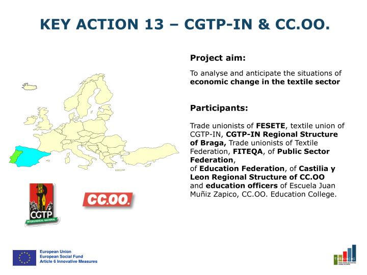 KEY ACTION 13 – CGTP-IN & CC.OO.