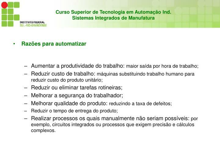 Razões para automatizar