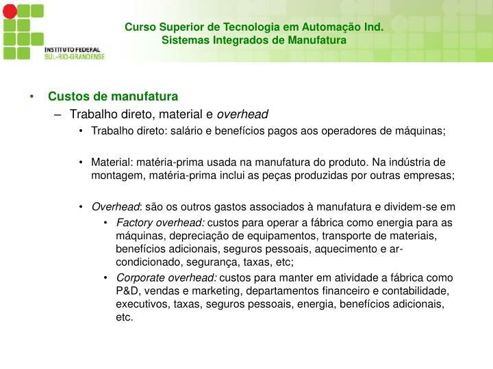 Custos de manufatura