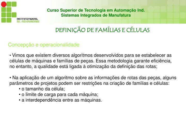 DEFINIÇÃO DE FAMÍLIAS E CÉLULAS