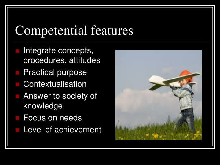 Competential features