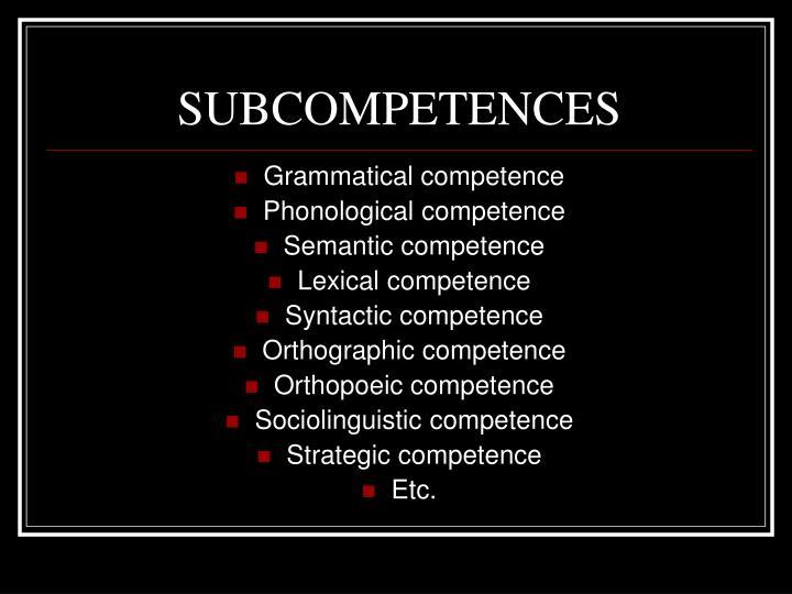 SUBCOMPETENCES