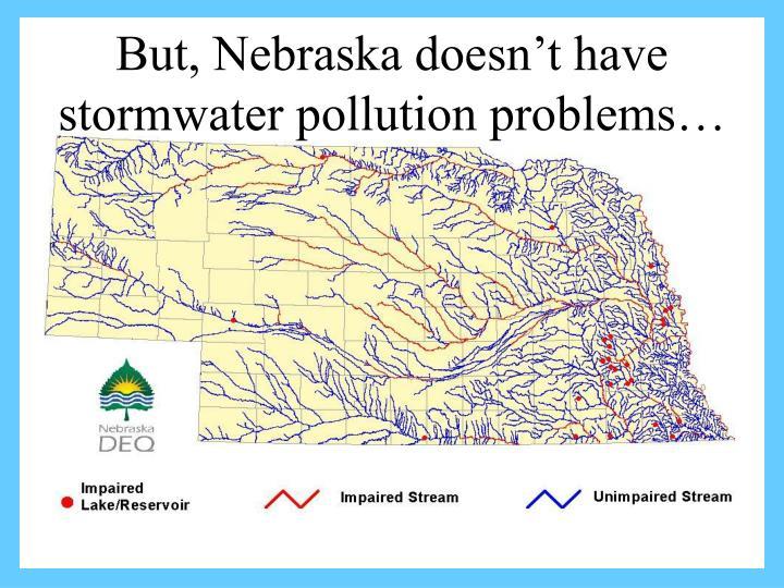 But, Nebraska doesn't have