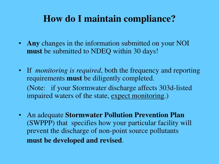 How do I maintain compliance?