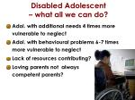 disabled adolescent what all we can do