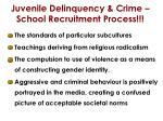 juvenile delinquency crime school recruitment process