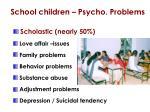 school children psycho problems