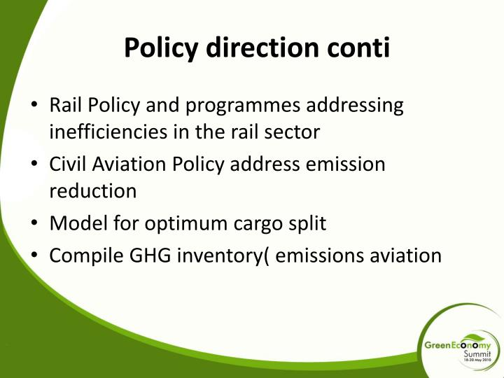 Policy direction conti