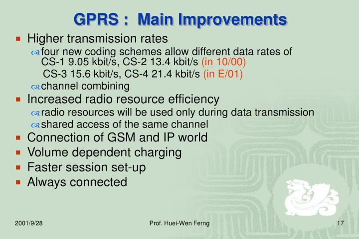 GPRS :  Main Improvements