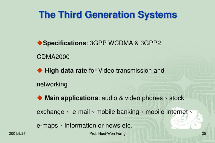 The Third Generation Systems
