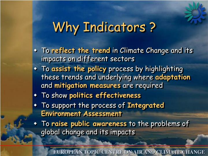 Why Indicators ?