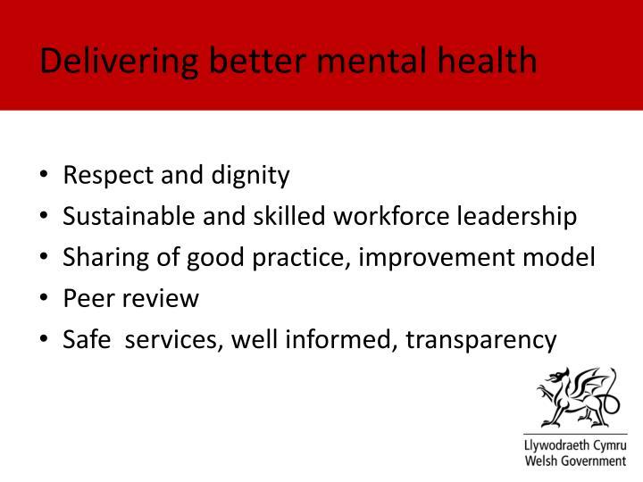 Delivering better mental health