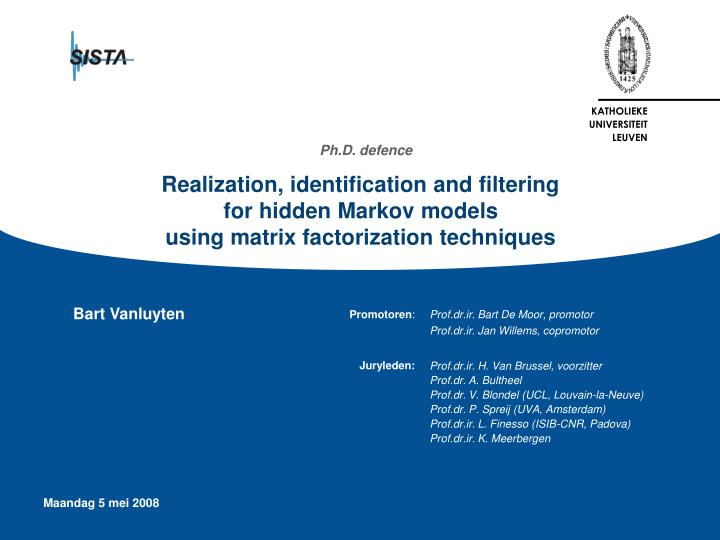 Realization, identification and filtering