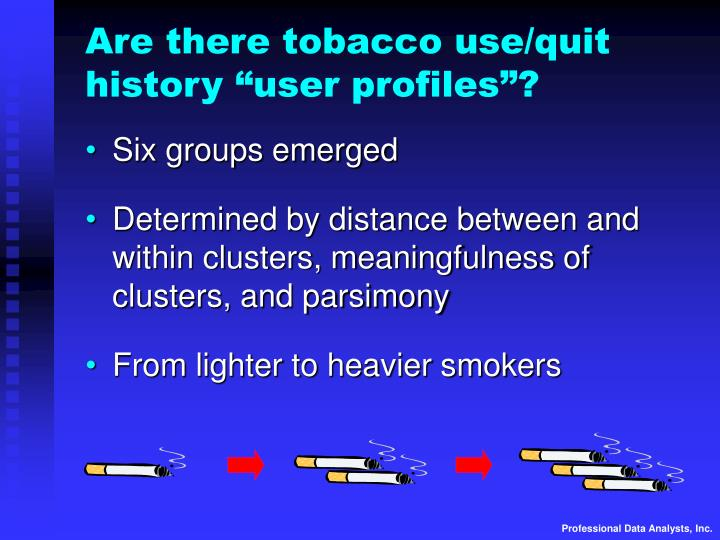 """Are there tobacco use/quit history """"user profiles""""?"""