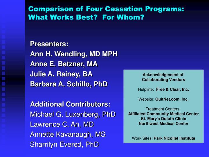 Comparison of Four Cessation Programs: