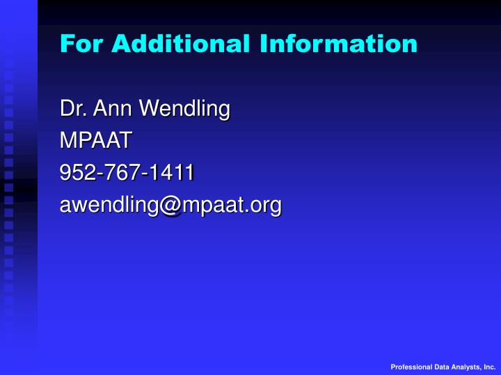 For Additional Information