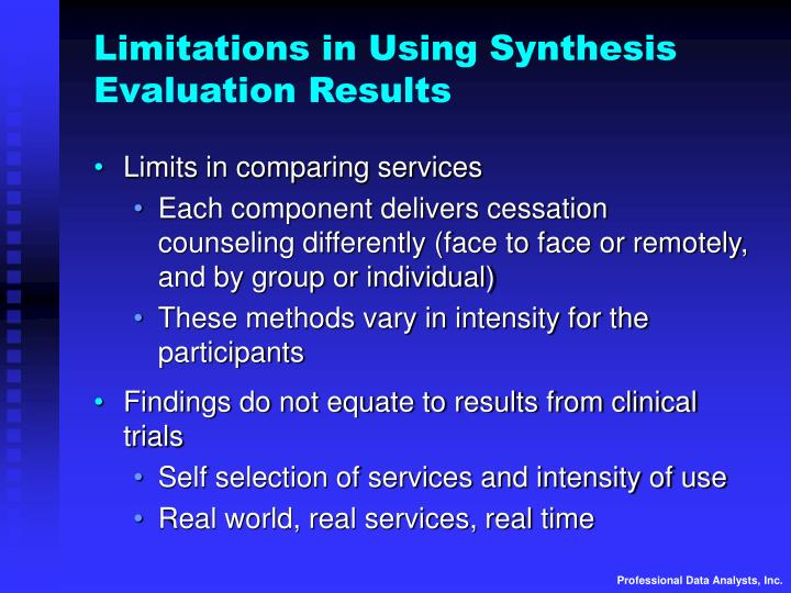 Limitations in Using Synthesis Evaluation Results