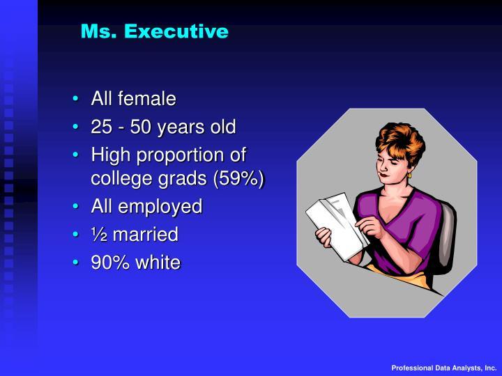 Ms. Executive