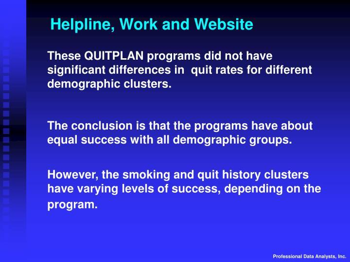 Helpline, Work and Website