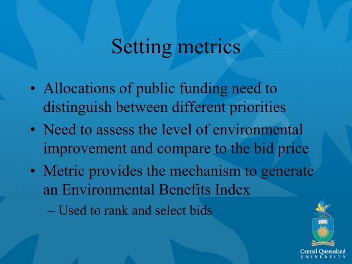 Setting metrics