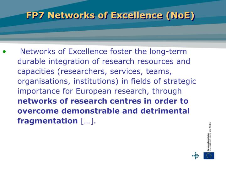 FP7 Networks of Excellence (NoE)