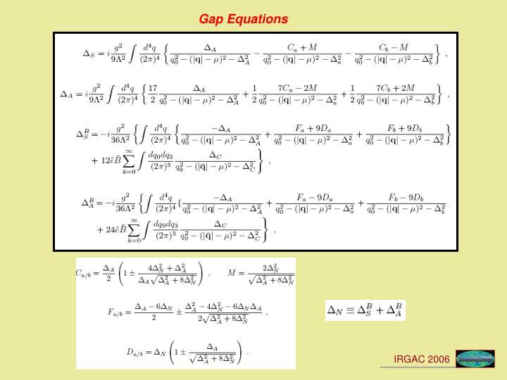 Gap Equations