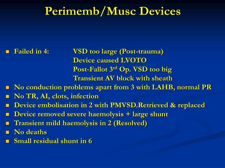 Perimemb/Musc Devices