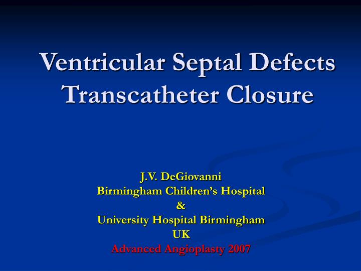 ventricular septal defects transcatheter closure